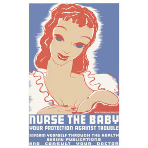 Nurse the Baby - Vintage WPA Poster