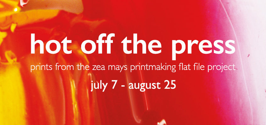 Hot off the Press: Prints from the Zea Mays Printmaking Flat File Project