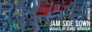 Jam Side Down: Mosaics by Isabel Margolin