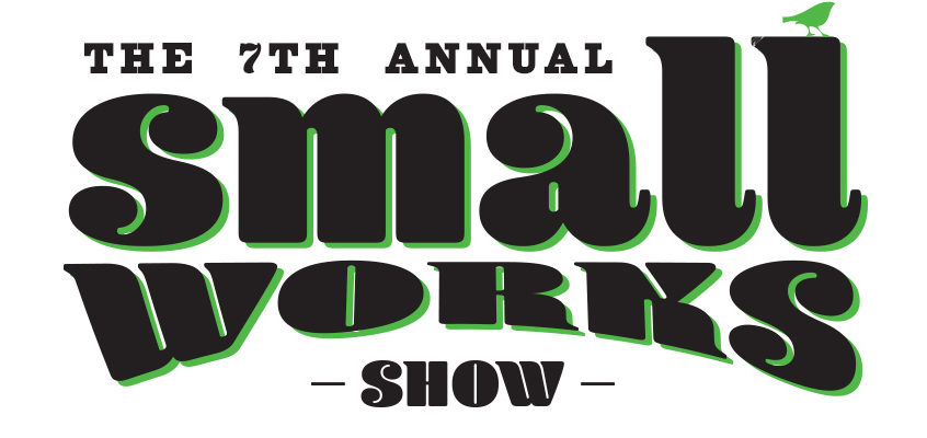 7th Annual Small Works Show