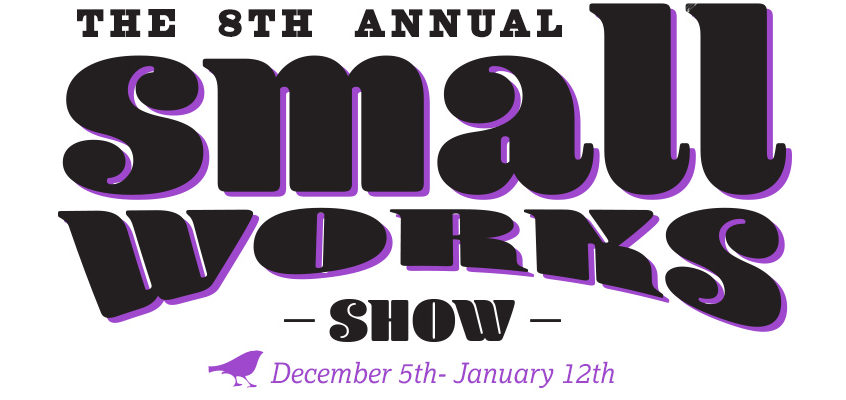 8th Annual Small Works Show